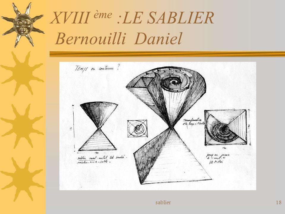 sablier18 XVIII ème :LE SABLIER Bernouilli Daniel