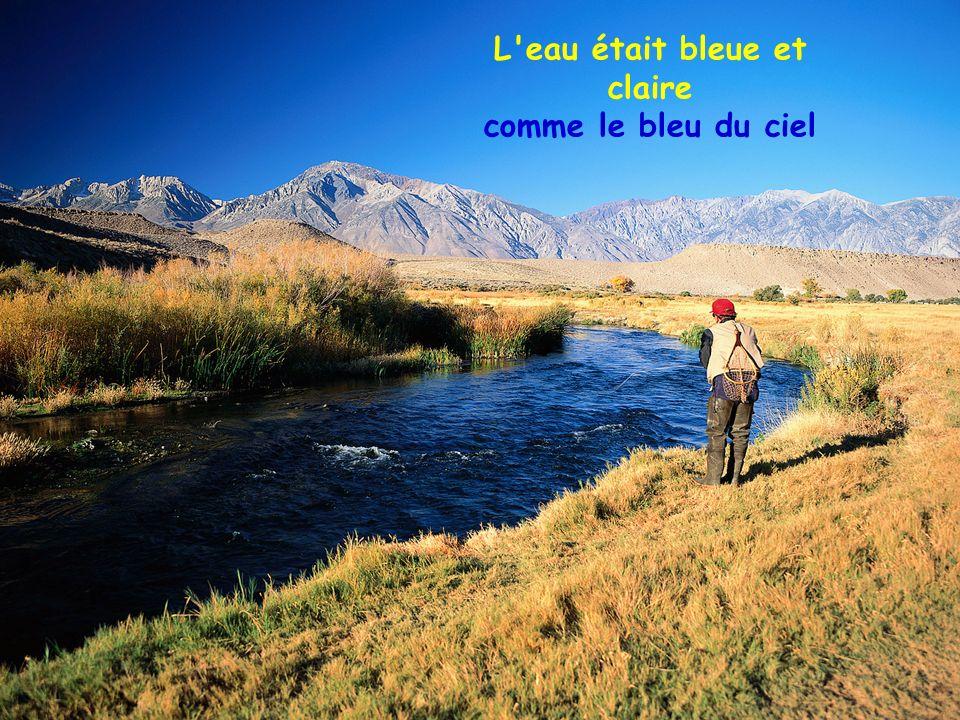 Dans le temps de mon père la rivière était belle
