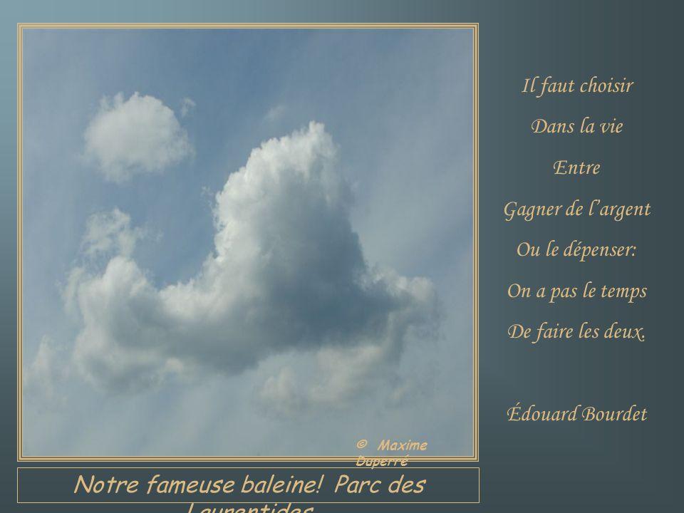 Chambord, Lac St-Jean Le temps est Au début Et à la fin De chaque vie humaine, Et chaque homme A son temps, Son temps Différent.
