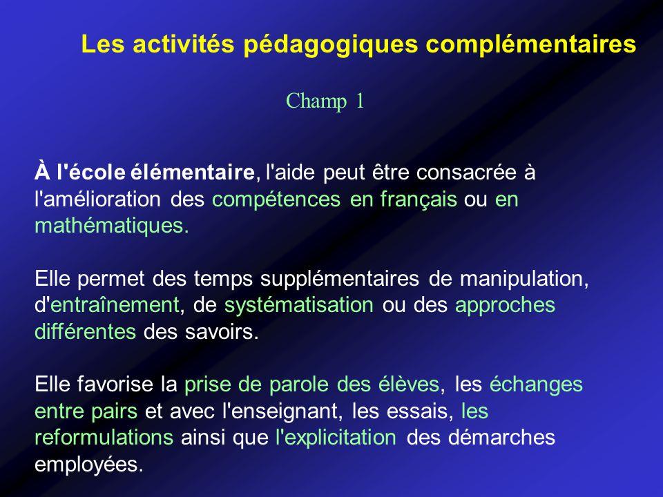 À l'école élémentaire, l'aide peut être consacrée à l'amélioration des compétences en français ou en mathématiques. Elle permet des temps supplémentai