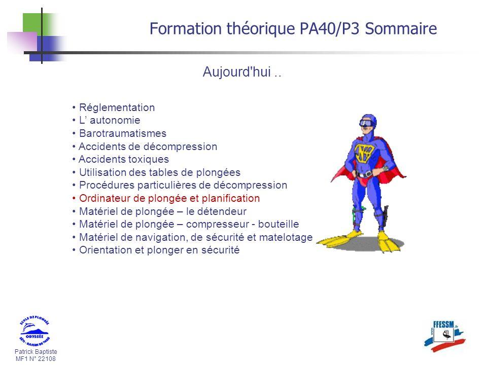 Patrick Baptiste MF1 N° 22108 Aujourd hui..