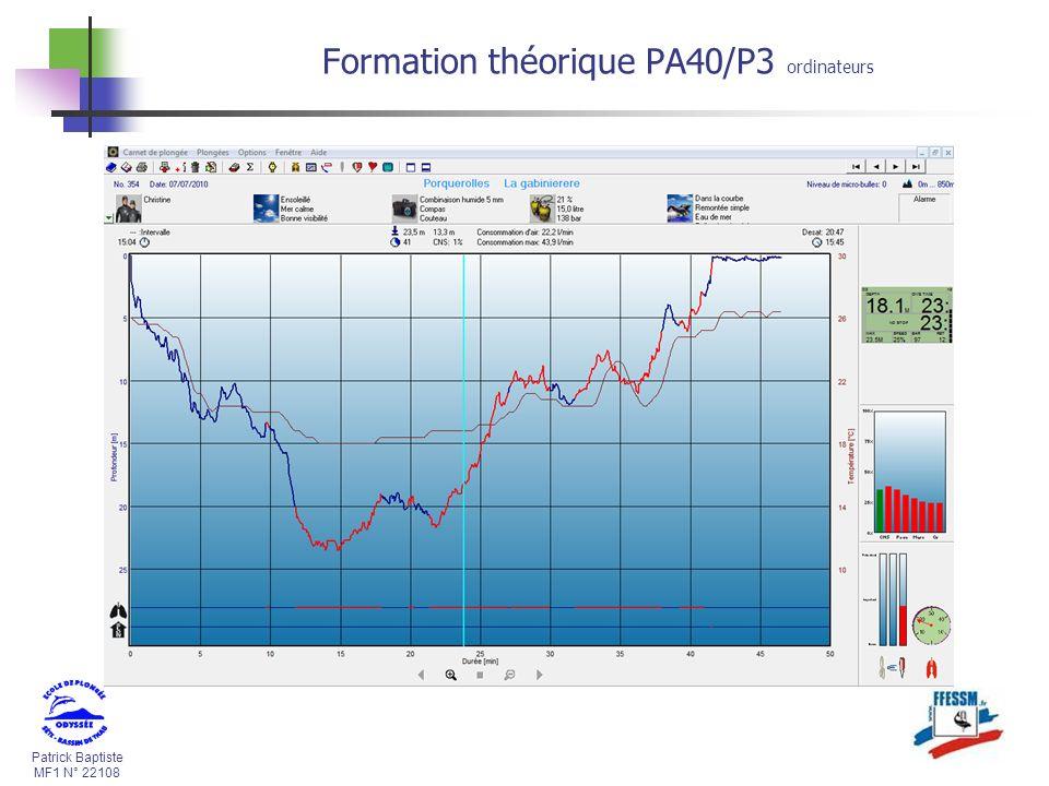 Patrick Baptiste MF1 N° 22108 Formation théorique PA40/P3 ordinateurs Un ordinateur pour la Planification