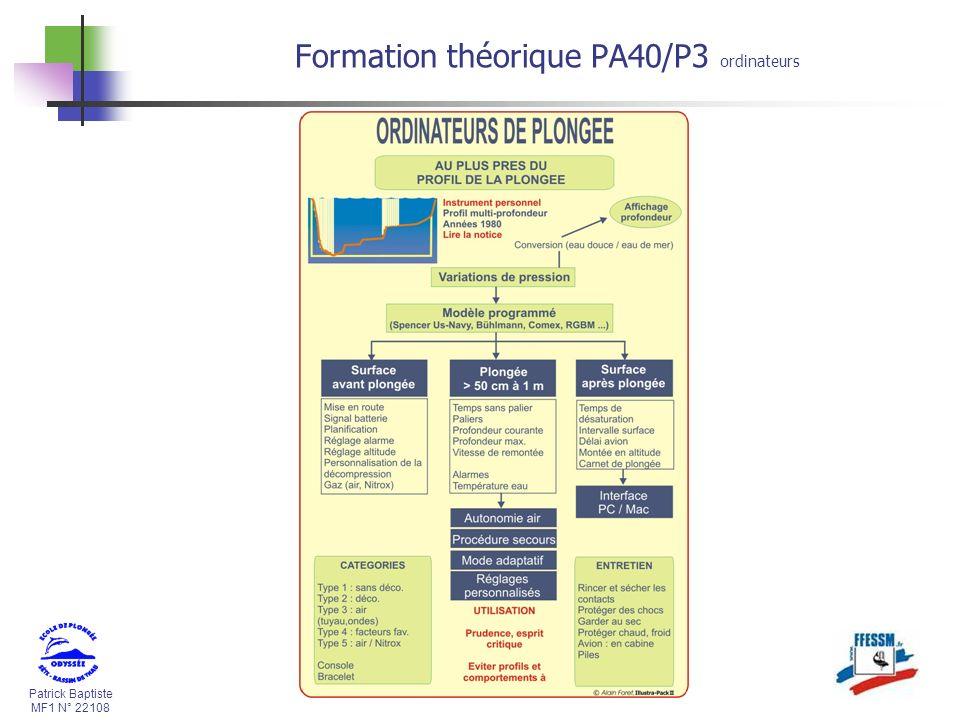Patrick Baptiste MF1 N° 22108 Formation théorique PA40/P3 ordinateurs