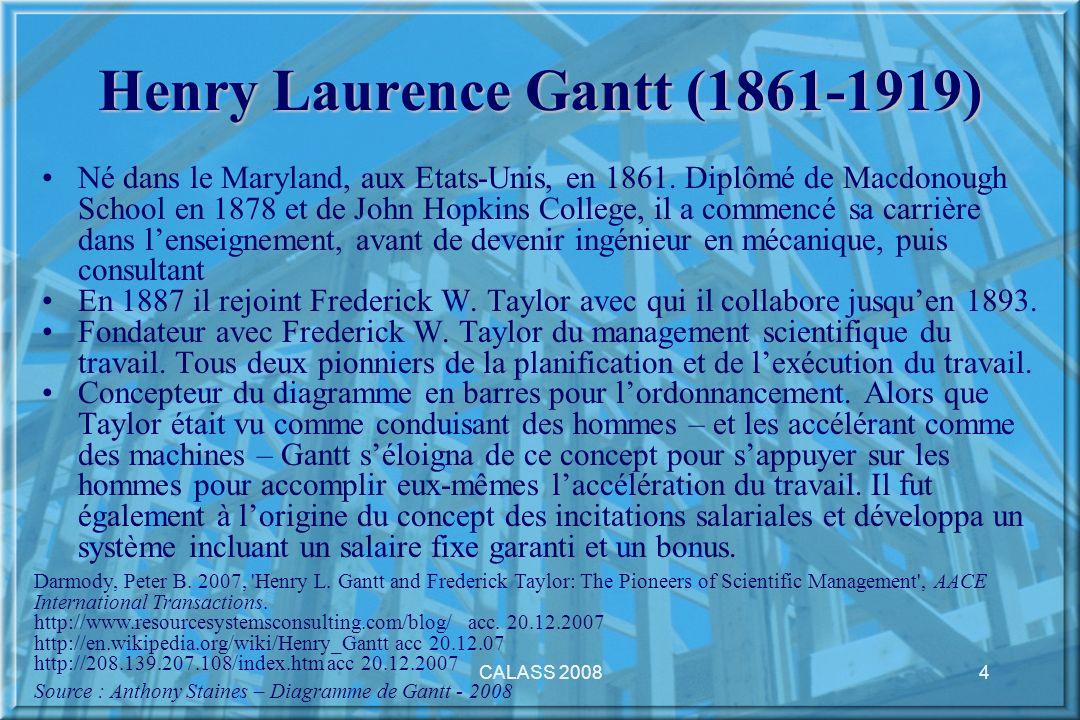 CALASS 20084 Henry Laurence Gantt (1861-1919) Né dans le Maryland, aux Etats-Unis, en 1861. Diplômé de Macdonough School en 1878 et de John Hopkins Co