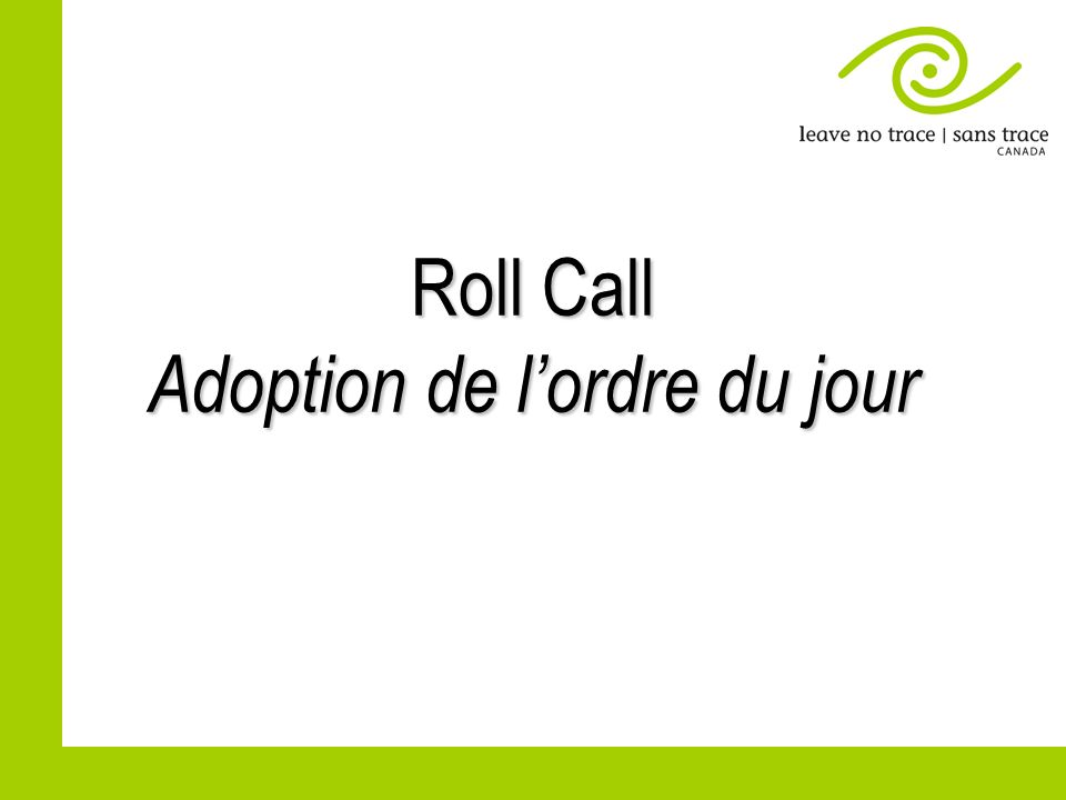 Roll Call Adoption de lordre du jour