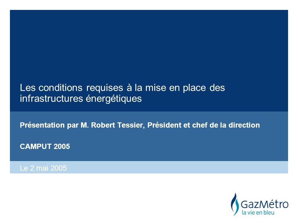 Les conditions requises à la mise en place des infrastructures énergétiques Présentation par M.