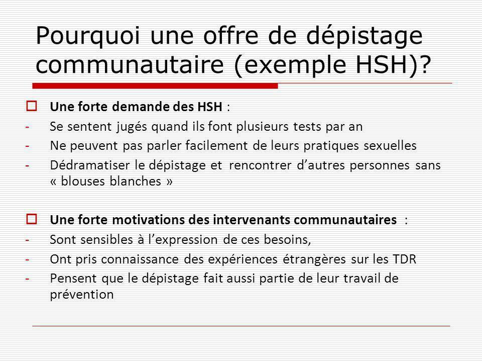 Pourquoi une offre de dépistage communautaire (exemple HSH).