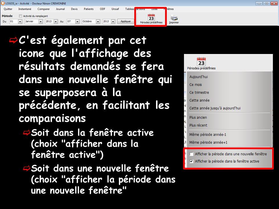 C est également par cet icone que l affichage des résultats demandés se fera dans une nouvelle fenêtre qui se superposera à la précédente, en facilitant les comparaisons Soit dans la fenêtre active (choix afficher dans la fenêtre active ) Soit dans une nouvelle fenêtre (choix afficher la période dans une nouvelle fenêtre