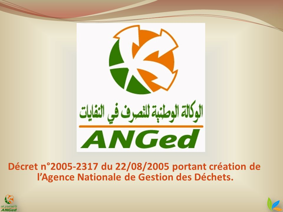 Décret n°2005-2317 du 22/08/2005 portant création de lAgence Nationale de Gestion des Déchets.