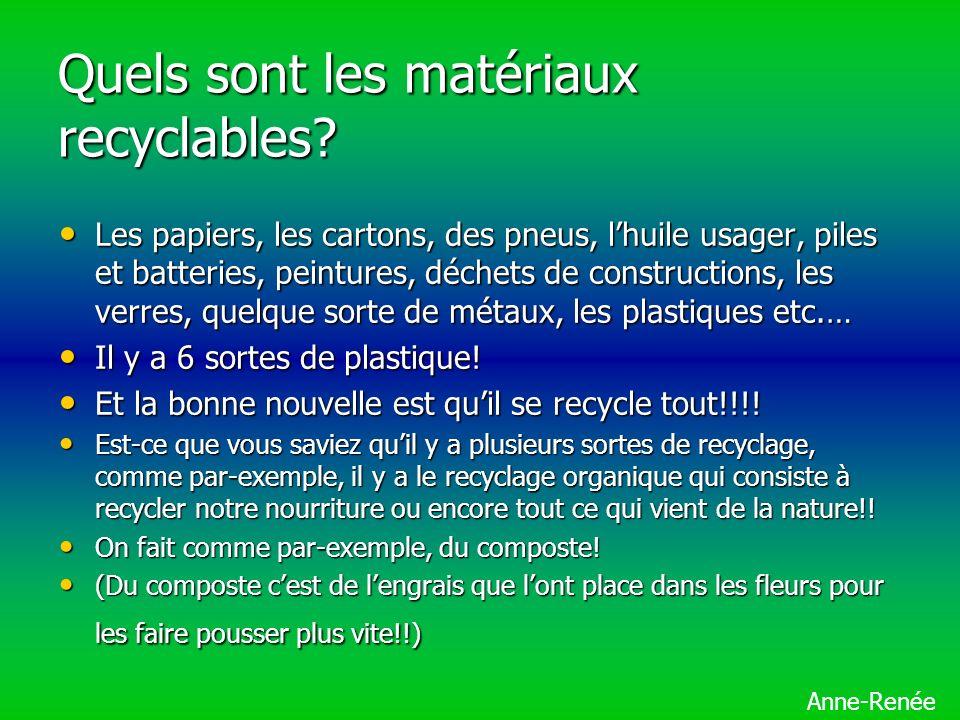 Quels sont les matériaux recyclables.