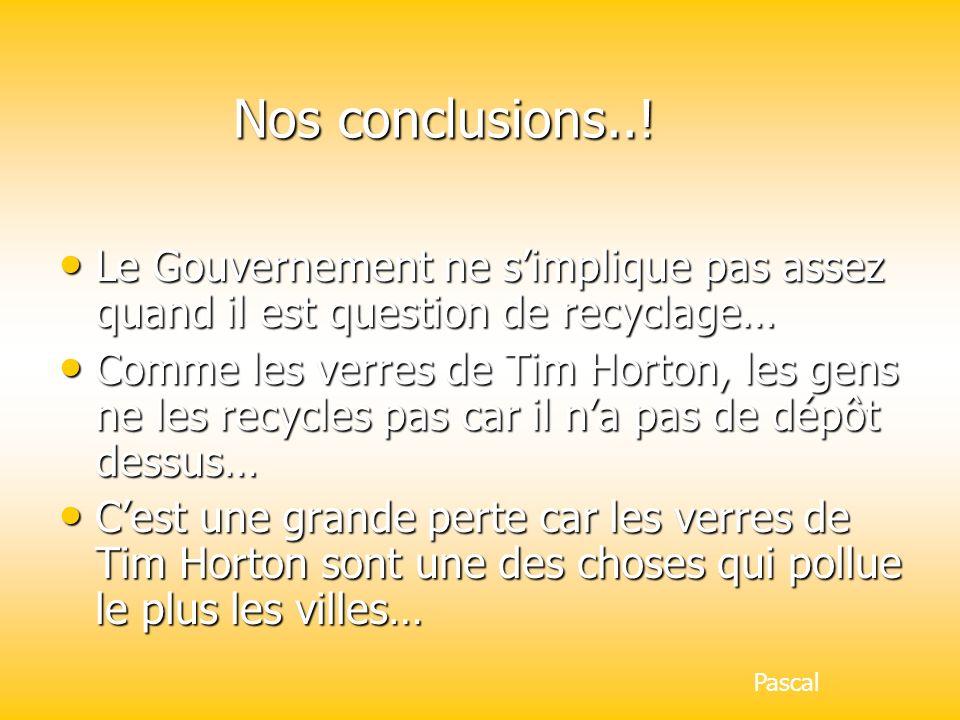 Nos conclusions...