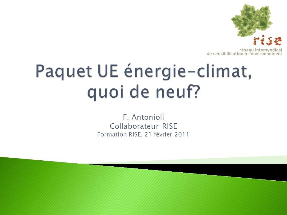 Objectifs belges (hors industrie): Energies renouvelables: 13% Gaz à effet de serre: - 10% Etude Bureau fédéral du Plan (BfP): Effort additionnel faible par rapport à une approche coût marginal qui donnerait: SER 12,3% et GES – 9,2% Pour parvenir à ces objectifs, il faut donner: Une valeur au CO2: 25 la tonne Un subside aux SER: 49,5 par MWh