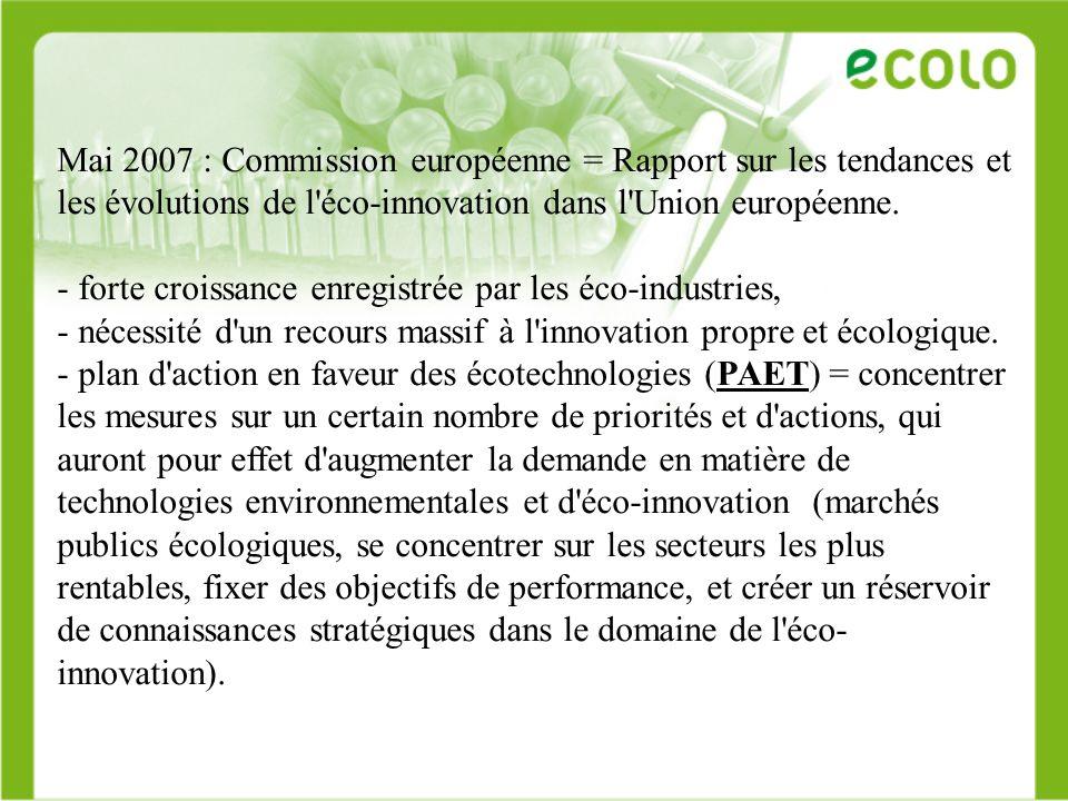 Mai 2007 : Commission européenne = Rapport sur les tendances et les évolutions de l'éco-innovation dans l'Union européenne. - forte croissance enregis
