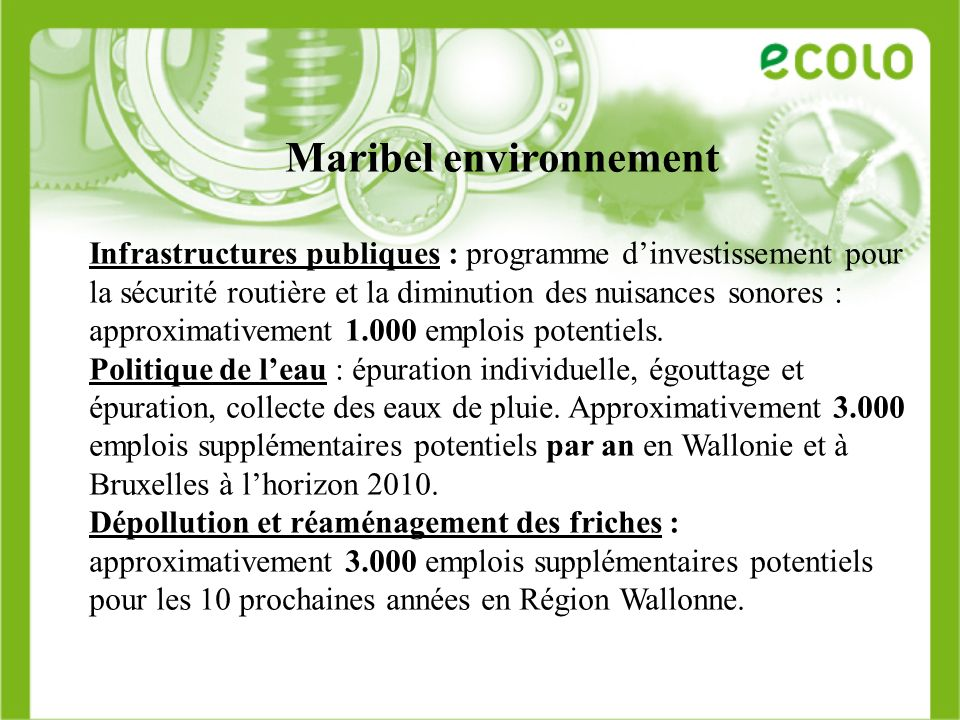 Maribel environnement Infrastructures publiques : programme dinvestissement pour la sécurité routière et la diminution des nuisances sonores : approxi