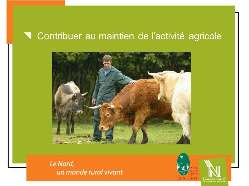 Contribuer au maintien de lactivité agricole