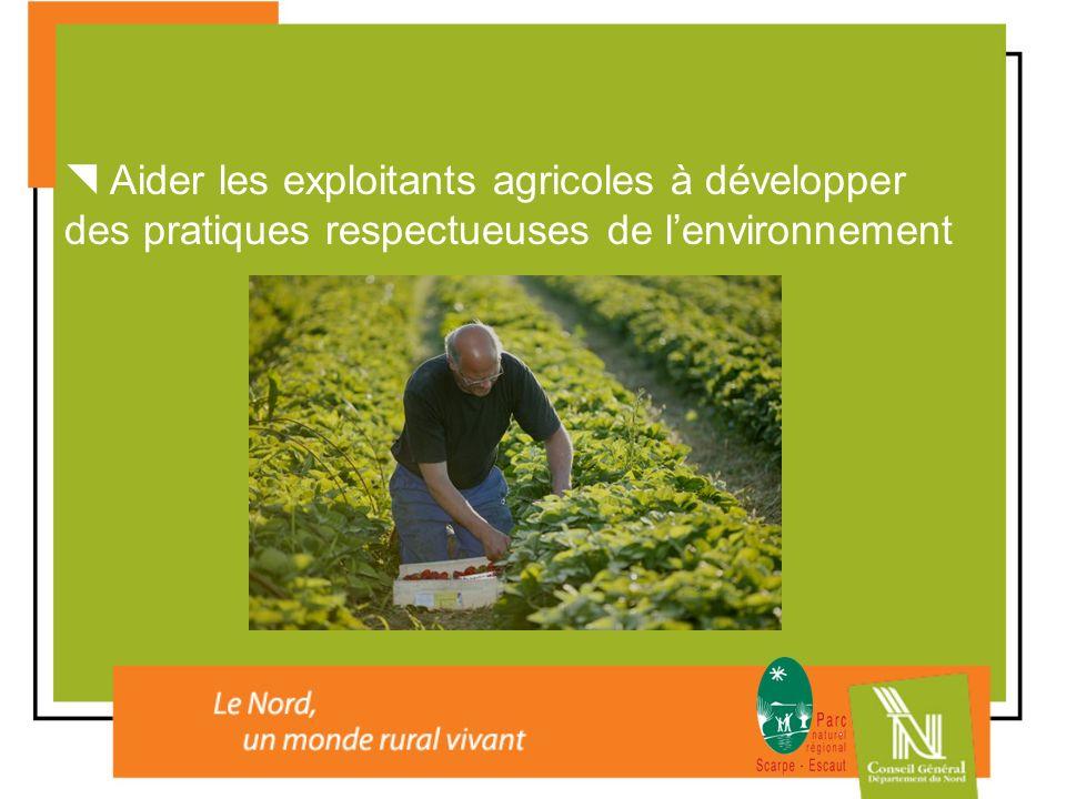 Aider les exploitants agricoles à développer des pratiques respectueuses de lenvironnement