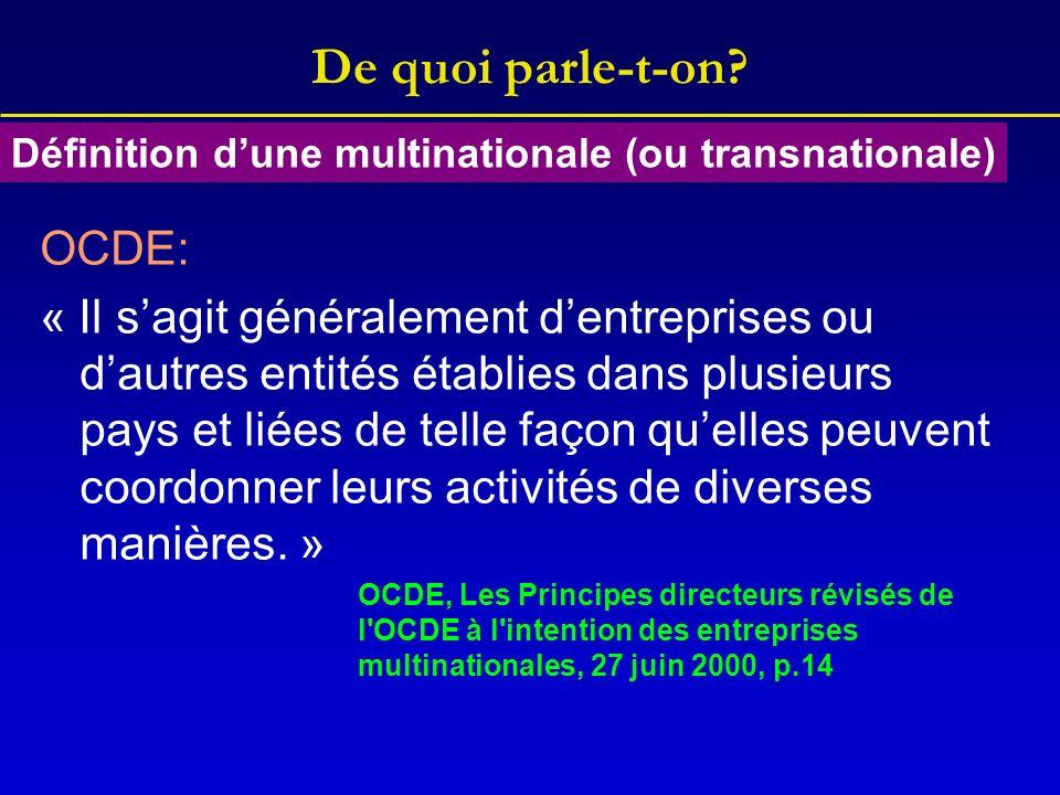 OCDE: « Il sagit généralement dentreprises ou dautres entités établies dans plusieurs pays et liées de telle façon quelles peuvent coordonner leurs activités de diverses manières.
