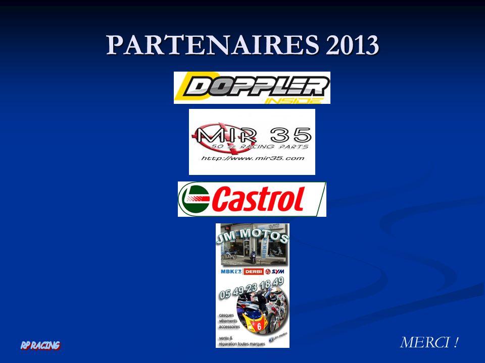 PARTENAIRES 2013 MERCI !
