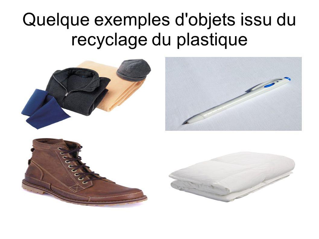 Quelque exemples d'objets issu du recyclage du plastique