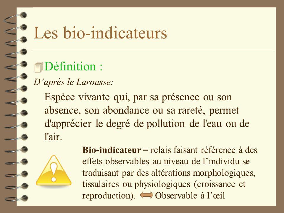 Les bio-indicateurs 4 Le passage des polluants dans la biomasse Les polluants existant dans un milieu vont contaminer les êtres vivants. Si le polluan