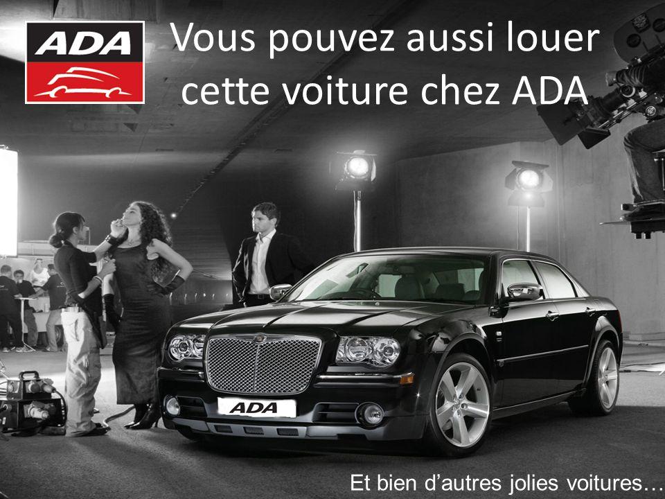 Vous pouvez aussi louer cette voiture chez ADA Et bien dautres jolies voitures…