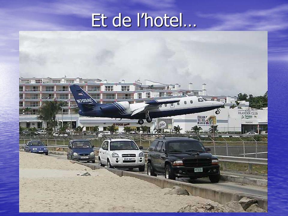 Et de lhotel…