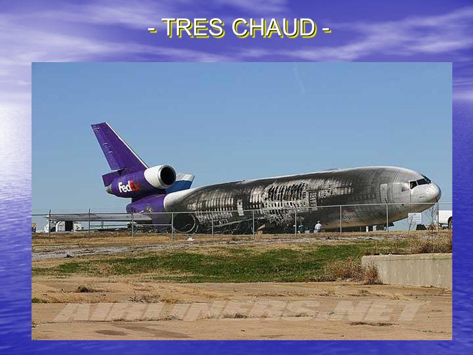 - TRES CHAUD -