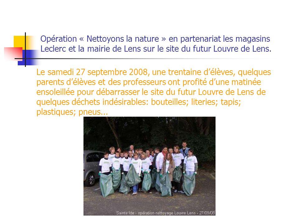 Opération « Nettoyons la nature » en partenariat les magasins Leclerc et la mairie de Lens sur le site du futur Louvre de Lens. Le samedi 27 septembre