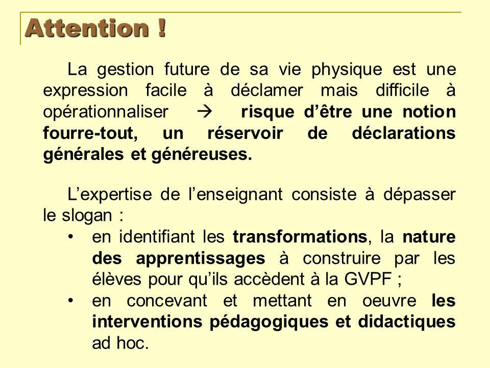 La GVPF dans les textes officiels Les programmes pour le lycée professionnel résument la finalité de lEPS dans lexpression « citoyen cultivé, lucide et autonome ».