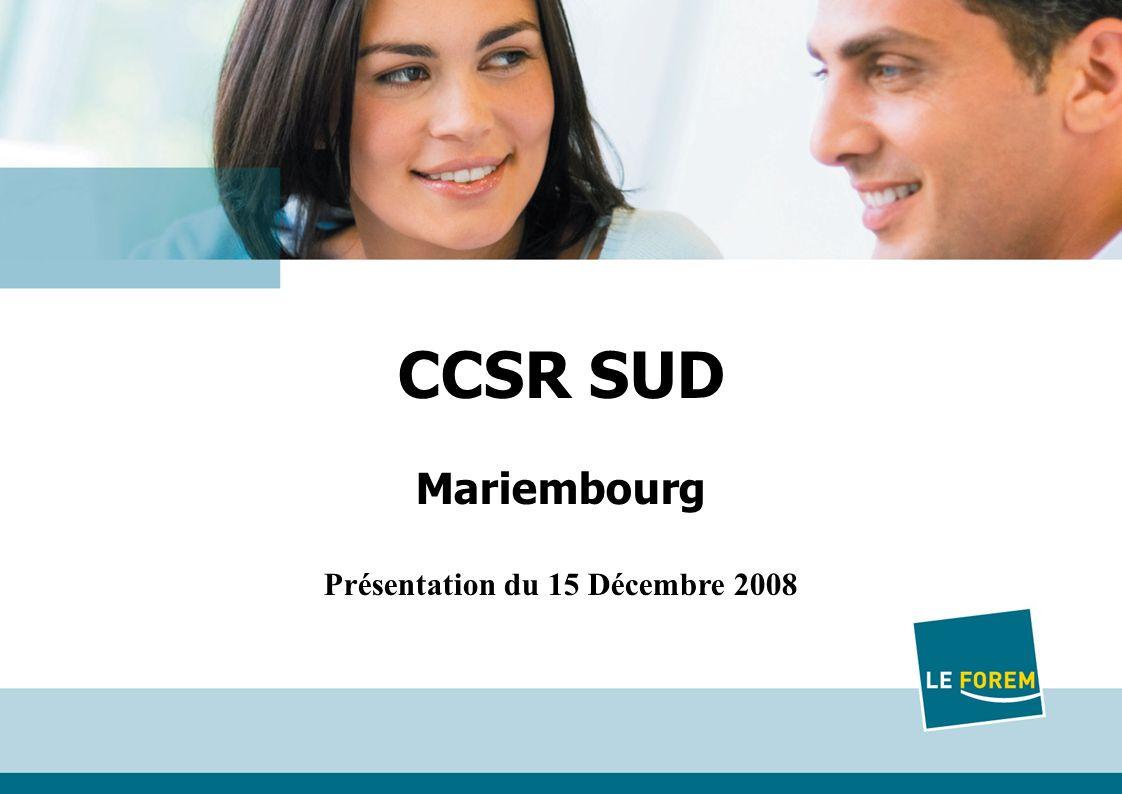 1 Titre Date CCSR SUD Mariembourg Présentation du 15 Décembre 2008