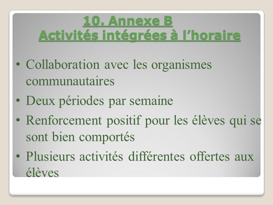 10.Annexe B Activités intégrées à lhoraire 10.