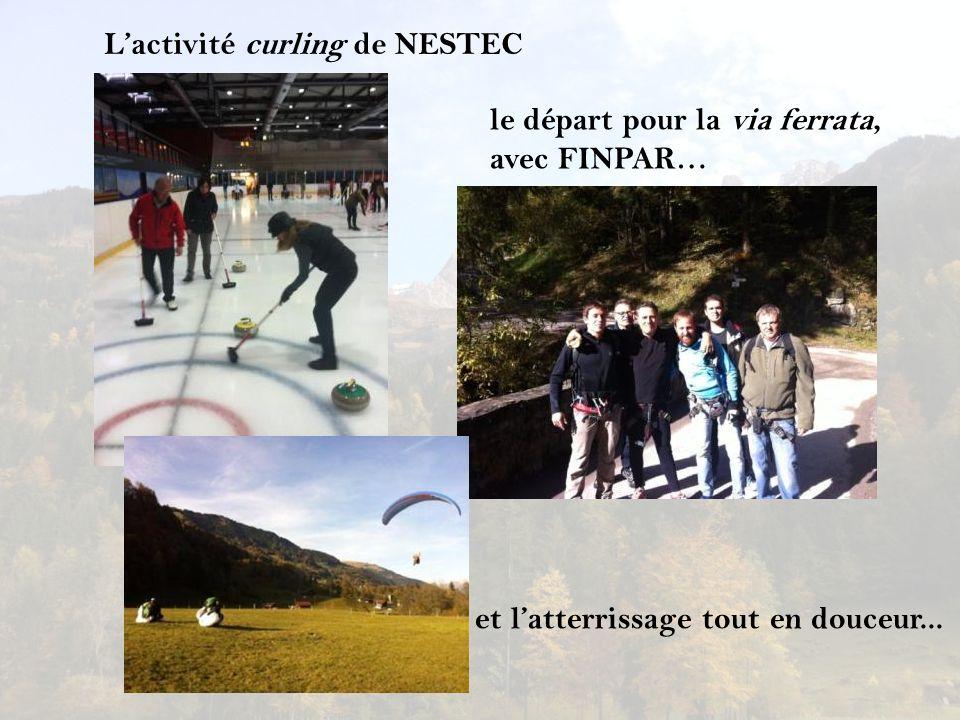 Lactivité curling de NESTEC le départ pour la via ferrata, avec FINPAR… et latterrissage tout en douceur...
