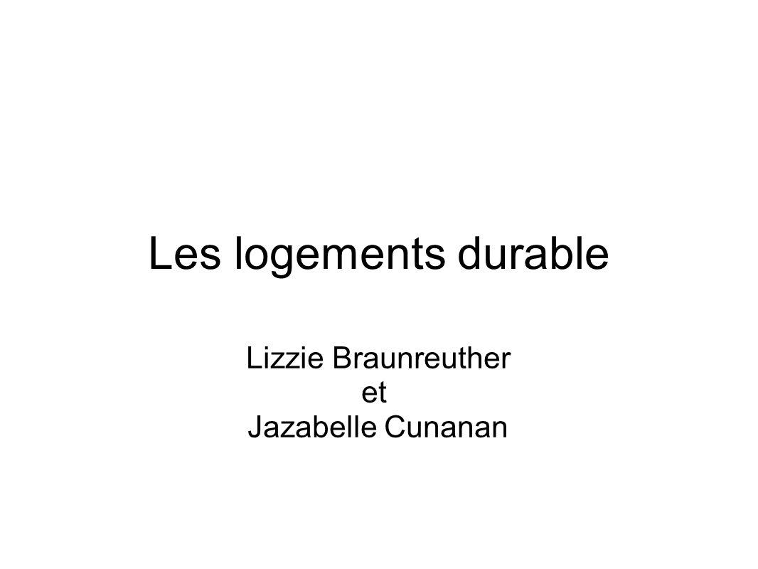 Les logements durable Lizzie Braunreuther et Jazabelle Cunanan