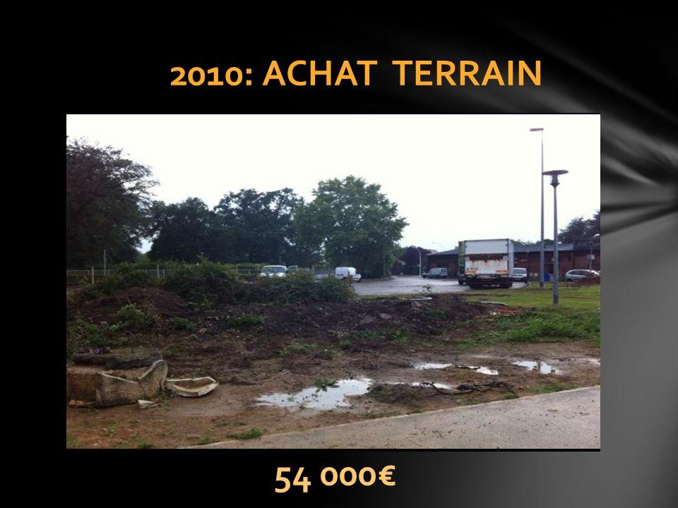 2010: ACHAT TERRAIN 54 000