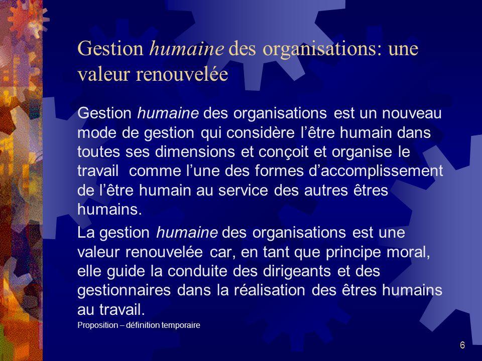 46 1er résultat de lenquête: Lêtre humain dans la vie et au travail Lêtre humain est unique et particulier; il nest pas un être interchangeable : il est semblable mais distinct des autres êtres humains.
