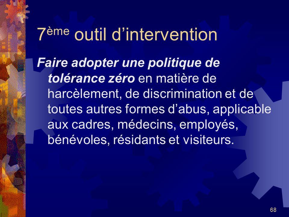 67 6 ème outil dintervention Implanter dans vos milieux de travail un comité de conciliation Famille- Études-Loisirs-Travail (FELT), vous en saurez da