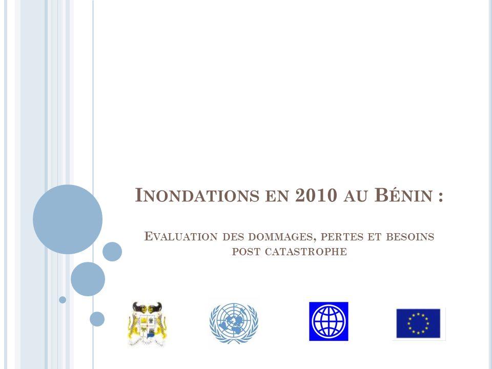 I NONDATIONS EN 2010 AU B ÉNIN : E VALUATION DES DOMMAGES, PERTES ET BESOINS POST CATASTROPHE