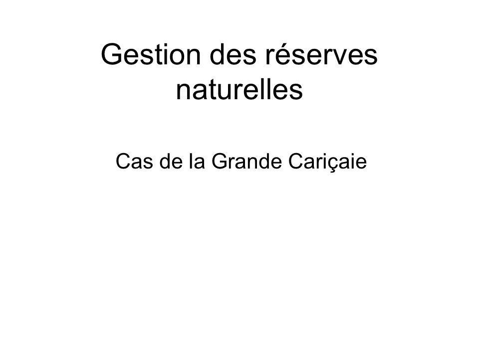 Gestion des réserves naturelles Cas de la Grande Cariçaie
