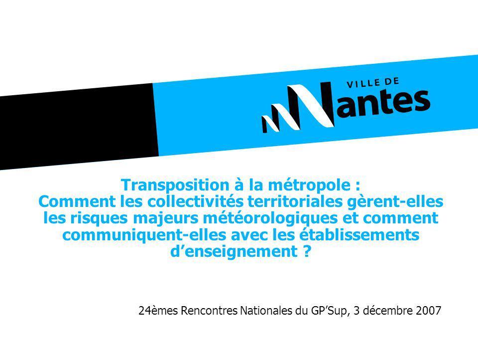 Transposition à la métropole : Comment les collectivités territoriales gèrent-elles les risques majeurs météorologiques et comment communiquent-elles