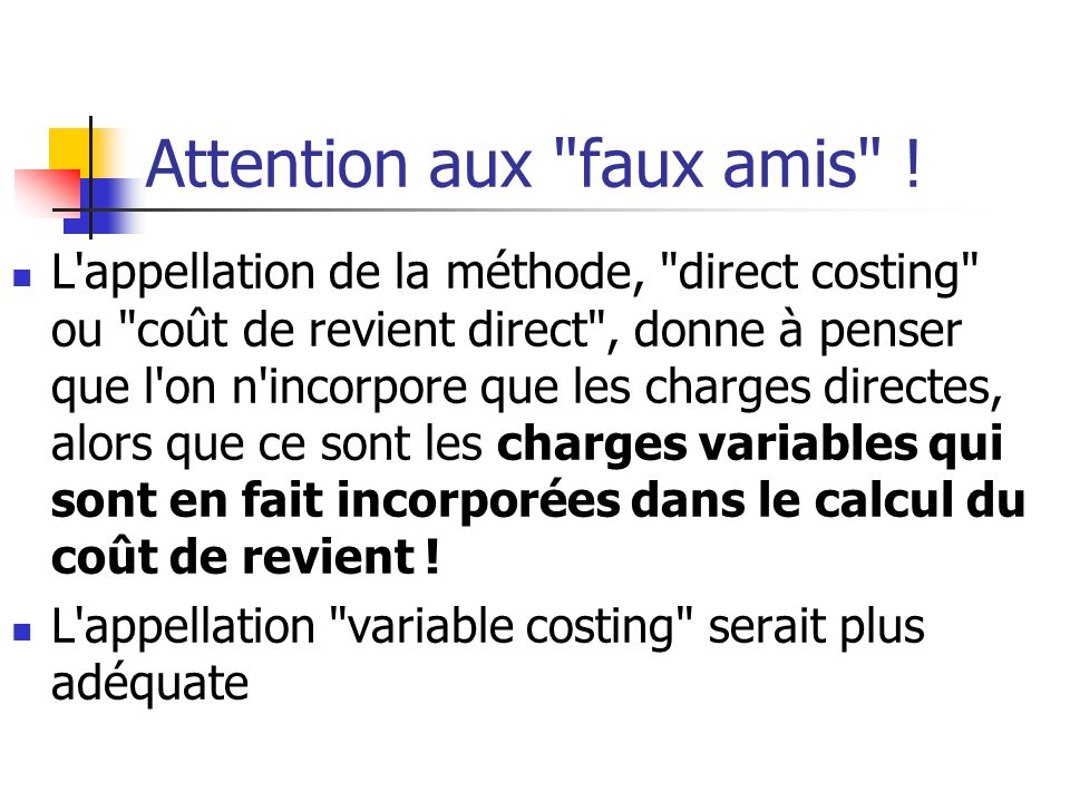 Attention aux faux amis .