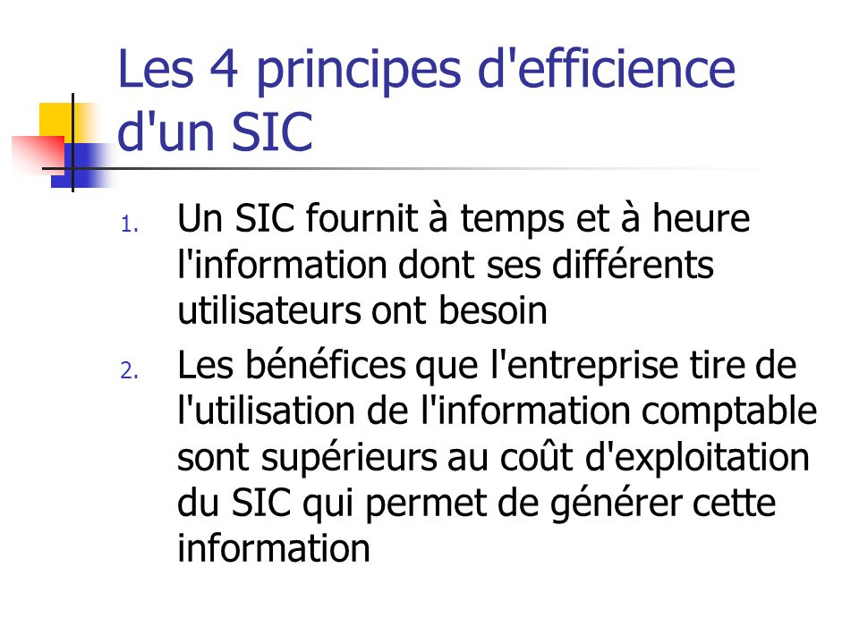 Les 4 principes d efficience d un SIC 1.