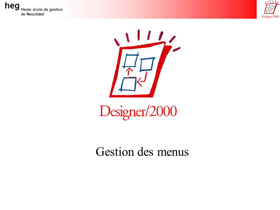 heg Haute école de gestion de Neuchâtel 25/10/99TestMenus V0-02 Introduction Modules Menu Module Network 1.