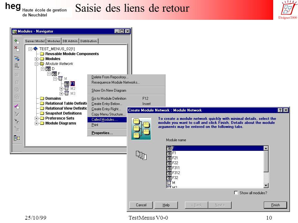 heg Haute école de gestion de Neuchâtel 25/10/99TestMenus V0-010 Saisie des liens de retour
