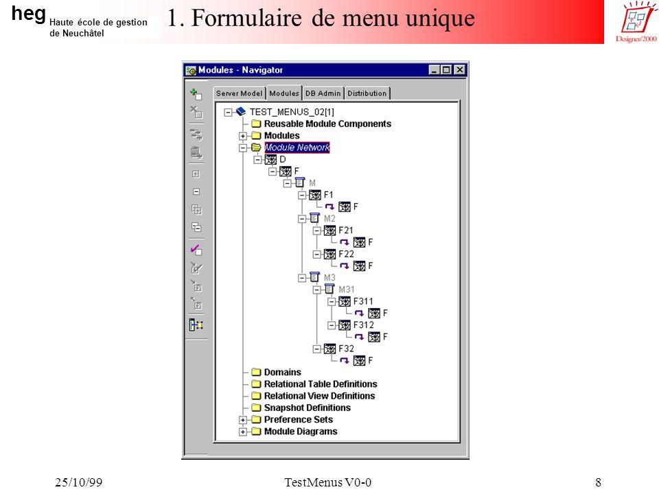 heg Haute école de gestion de Neuchâtel 25/10/99TestMenus V0-019 2. Multiples formulaires de menu