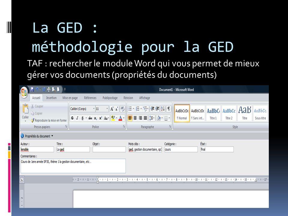 La GED : méthodologie pour la GED TAF : rechercher le module Word qui vous permet de mieux gérer vos documents (propriétés du documents)