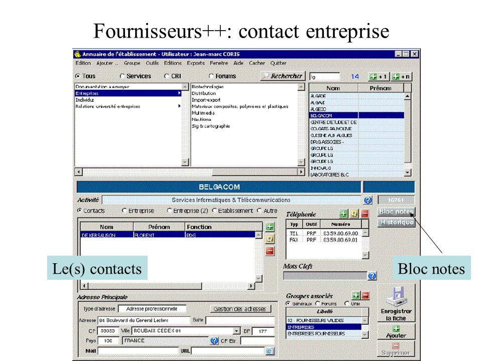 Fournisseurs++: contact entreprise Le(s) contactsBloc notes