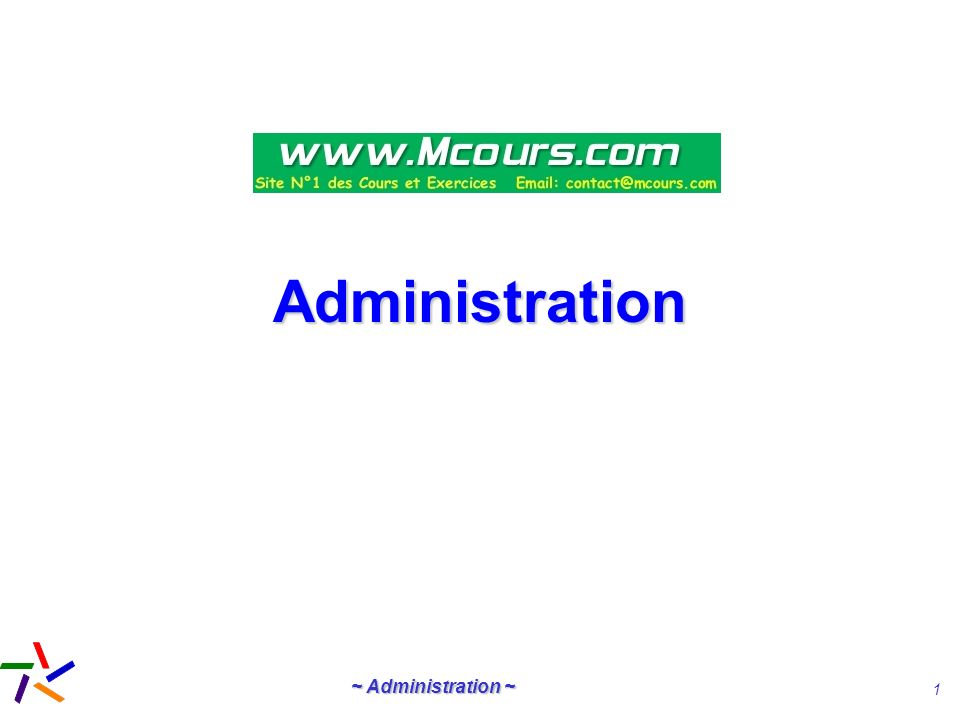 ~ Administration ~ 32 Administration distribuée et coopérative