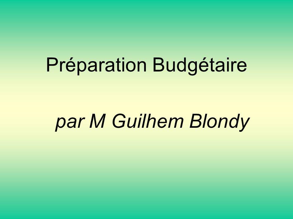 Préparation Budgétaire par M Guilhem Blondy