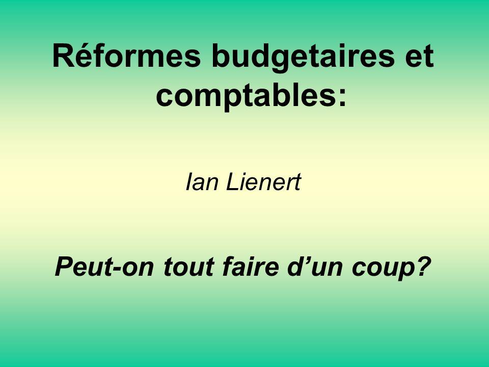 Réformes budgetaires et comptables: Ian Lienert Peut-on tout faire dun coup?