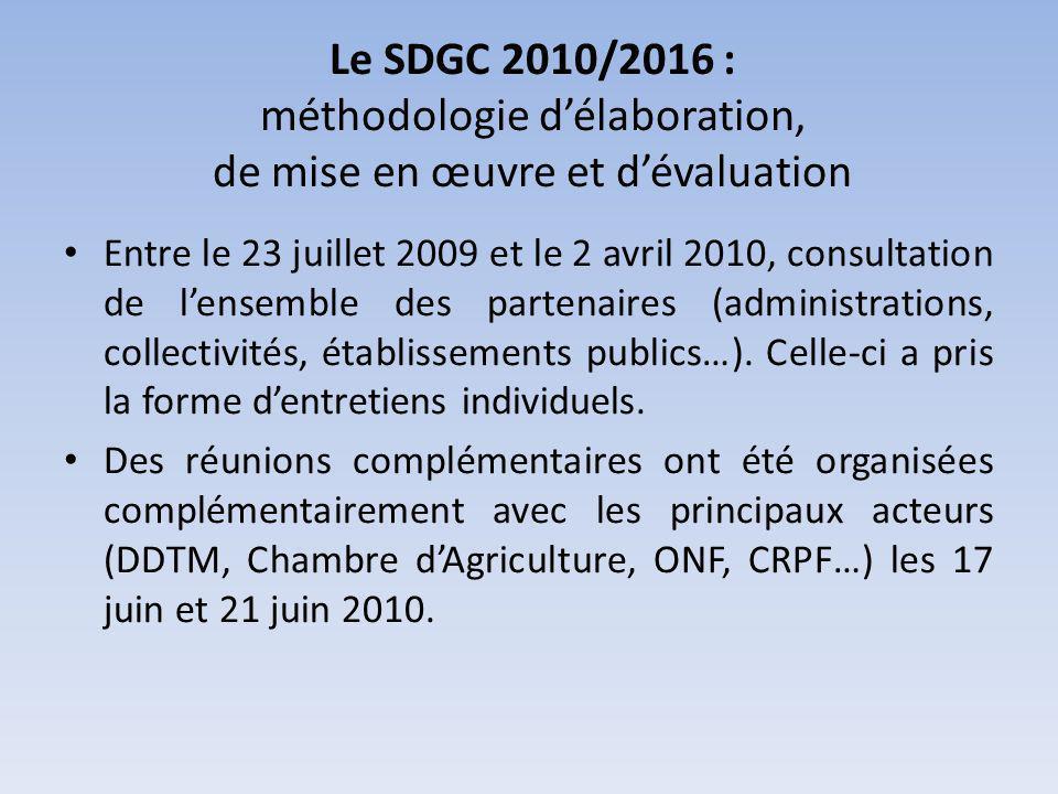 Le SDGC 2010/2016 : méthodologie délaboration, de mise en œuvre et dévaluation Entre le 23 juillet 2009 et le 2 avril 2010, consultation de lensemble des partenaires (administrations, collectivités, établissements publics…).